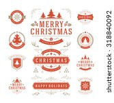 christmas labels and badges... | Shutterstock .eps vector #318840092