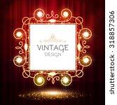 shining  banner on stage... | Shutterstock .eps vector #318857306