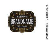 vintage  calligraphic  frames... | Shutterstock .eps vector #318868076