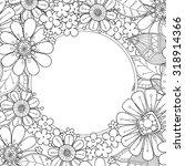 floral hand drawn zentangle... | Shutterstock .eps vector #318914366
