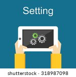 setting on mobile phone.   Shutterstock .eps vector #318987098