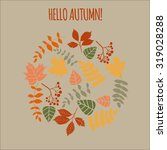 autumn leaves  hand drawn ... | Shutterstock .eps vector #319028288