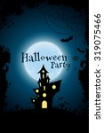 grungy halloween party... | Shutterstock .eps vector #319075466