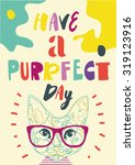 funny poster with a cute cat in ...   Shutterstock .eps vector #319123916
