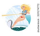 beautiful girl on water ski.... | Shutterstock .eps vector #319174772