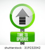 time to upgrade up road sign... | Shutterstock .eps vector #319232042