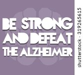 typesetting for defeat alzheimer | Shutterstock .eps vector #319265615
