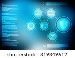 digital abstrct technology... | Shutterstock . vector #319349612