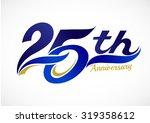 25th years anniversary... | Shutterstock .eps vector #319358612