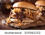 homemade pulled pork burger... | Shutterstock . vector #319362152