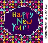 happy new year colorful vector... | Shutterstock .eps vector #319454162