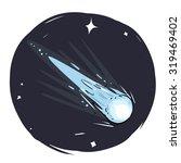 comet sketch | Shutterstock .eps vector #319469402