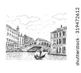 the rialto bridge in venice ... | Shutterstock .eps vector #319472612