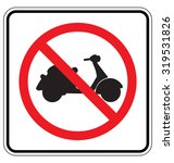 Sign For No Motorcycle Or No...