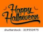 vintage happy halloween... | Shutterstock .eps vector #319553975