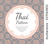 thai pattern  background | Shutterstock .eps vector #319565852