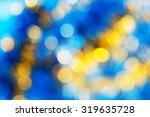 blue yellow white bokeh.... | Shutterstock . vector #319635728