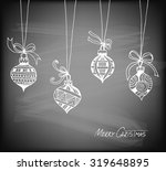 hand drawn christmas baubles... | Shutterstock .eps vector #319648895