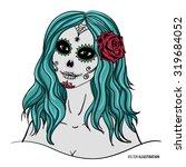sugar skull makeup. sugar skull ... | Shutterstock .eps vector #319684052