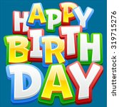 happy birthday vector card with ... | Shutterstock .eps vector #319715276