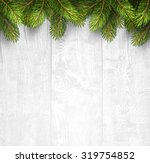 christmas wooden background... | Shutterstock .eps vector #319754852