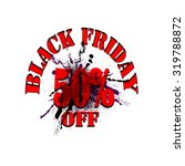 black friday card  vector ... | Shutterstock .eps vector #319788872