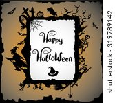 halloween background with witch ... | Shutterstock .eps vector #319789142