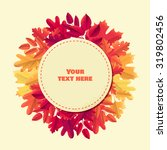 round label with various autumn ... | Shutterstock .eps vector #319802456