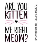 slogan graphic for t shirt | Shutterstock .eps vector #319850372