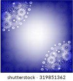 snowflakes frame | Shutterstock .eps vector #319851362