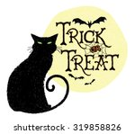 Stock vector trick or treat black cat vector illustration of a halloween greeting with a black cat moon and 319858826
