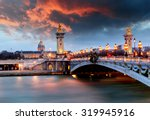Alexandre 3 Bridge  Paris ...