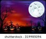 halloween background with moon... | Shutterstock .eps vector #319985096