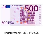 five hundred euro banknote on a ... | Shutterstock .eps vector #320119568