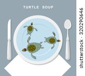 Turtle Soup. Sea Turtles Swim...