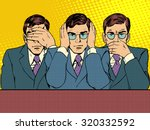 see nothing  hear nothing  say... | Shutterstock .eps vector #320332592