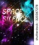 space silence | Shutterstock . vector #320367278
