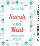 save the date card with circles ...   Shutterstock .eps vector #320385722