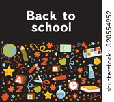 back to school colorful... | Shutterstock .eps vector #320554952