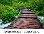 boardwalk in the park plitvice... | Shutterstock . vector #320559872