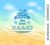 the best summer ever tropical... | Shutterstock . vector #320646812