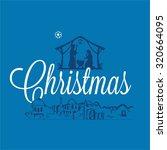 christmas scene  nativity scene ... | Shutterstock .eps vector #320664095