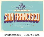 vintage style touristic... | Shutterstock .eps vector #320753126