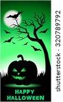happy halloween   green color... | Shutterstock .eps vector #320789792