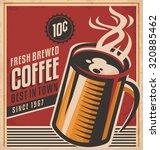 retro coffee vector poster.  | Shutterstock .eps vector #320885462