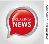 breaking news design  vector... | Shutterstock .eps vector #320994092