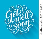 get well soon vector text on... | Shutterstock .eps vector #321012632