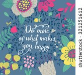 do more of what makes you happy.... | Shutterstock .eps vector #321251612