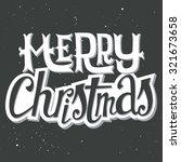 christmas card. hand lettering. ... | Shutterstock .eps vector #321673658