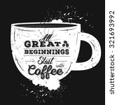 vinage coffee typography poster.... | Shutterstock .eps vector #321693992
